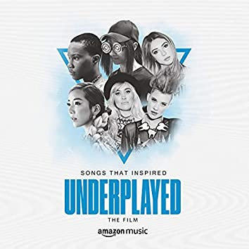 Songs That Inspired UNDERPLAYED