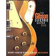 Hal Leonard Gibson Electrics 70años de guitarra acústica clásica y gran música