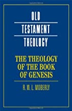 The Theology of the Book of Genesis (Old Testament Theology)