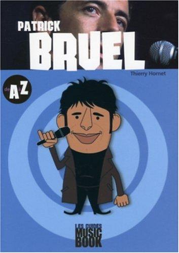 Patrick Bruel de A à Z