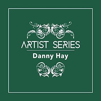 Artist Series: Danny Hay