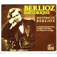 Berlioz Historique/Historical Berlioz by H. Berlioz