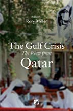The Gulf Crises: A View from Qatar