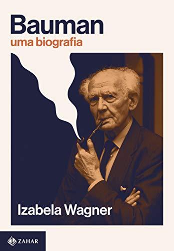 Bauman: Uma biografia