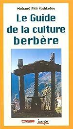 Le guide de la culture berbère d'Akli Haddadou