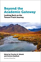 Beyond the Academic Gateway: Looking back on the Tenure-Track Journey (Education)