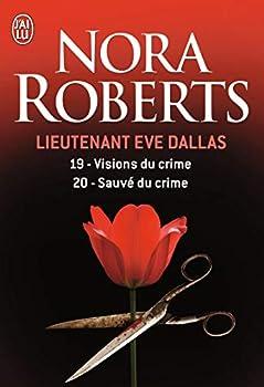 Paperback Visions du crime - Sauvé du crime (Lieutenant Eve Dallas) (French Edition) Book