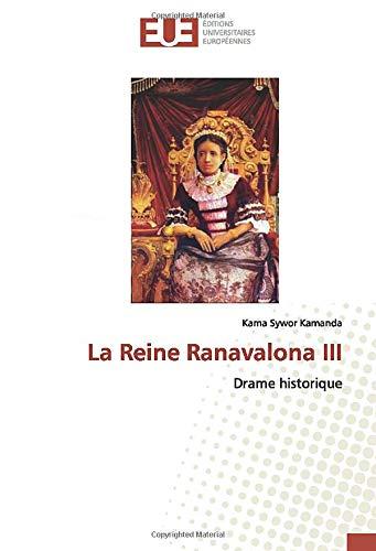 Rainha Ranavalona III: Drama histórico