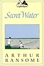 Secret Water (Swallows and Amazons, No 8) by Arthur Ransome (1996) Paperback