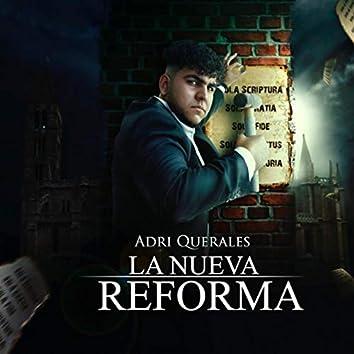 La Nueva Reforma