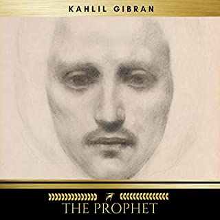 The Prophet                   By:                                                                                                                                 Kahlil Gibran                               Narrated by:                                                                                                                                 Sean Murphy                      Length: 1 hr and 20 mins     3 ratings     Overall 4.3