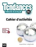 Tendances B1. Cahier d'activités