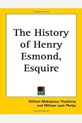 The History Of Henry Esmond Kindle Edition