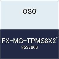 OSG エンドミル FX-MG-TPMS8X2゚ 商品番号 8537666