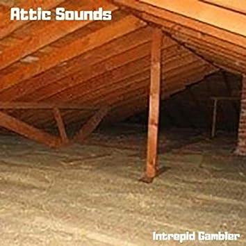 Attic Sounds