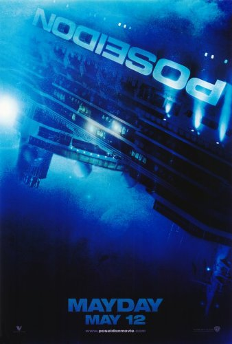 Poseidon Movie Poster (27 x 40 Inches - 69cm x 102cm) (2006) -(Kurt Russell)(Richard Dreyfuss)(Andre Braugher)(Kevin Dillon)(Mía Maestro)