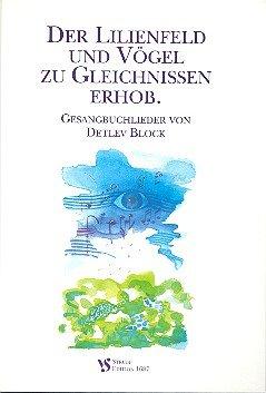 Der Lilienfeld und Vögel zu Gleichnissen erhob: Liederbuch