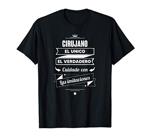 Regalos para CIRUJANOS - Cirujano EL VERDADERO Camiseta