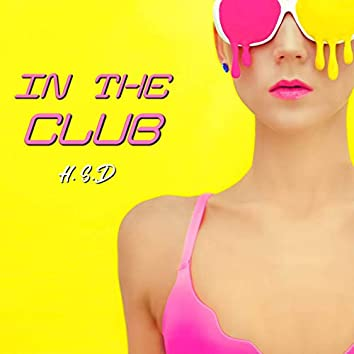 In the Club (Speed of Life Mix)