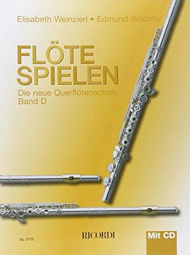 Flöte spielen D: Die neue Querflötenschule