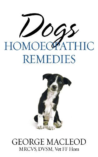 Dogs: Homoeopathic Remedies (English Edition)