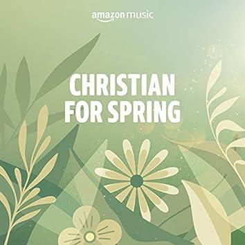 Christian for Spring
