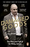 Damaged Goods: The Inside Story of Sir Philip...