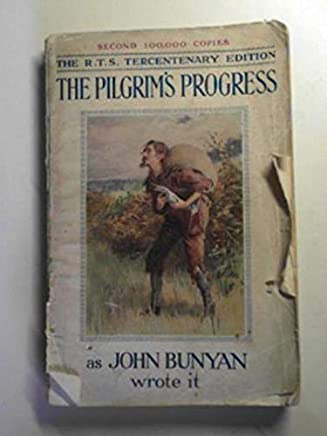 The pilgrims progress from this world to that which is to come delivered under the similitude of a dream by john bunyan