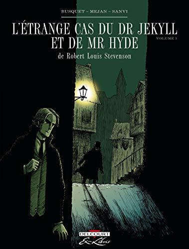 L' Étrange cas du Dr Jekyll et de Mr Hyde, de RL Stevenson T01