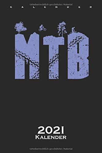 MTB Mountainbike Radfahren Kalender 2021: Jahreskalender für alle Liebhaber und Fans des Zweiradsports