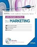 Les fiches outils du marketing - Avec cd-rom.