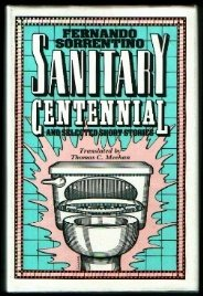 Sanitary Centennial: And Selected Short Stories (Texas Pan American Series) (English and Spanish Edition)