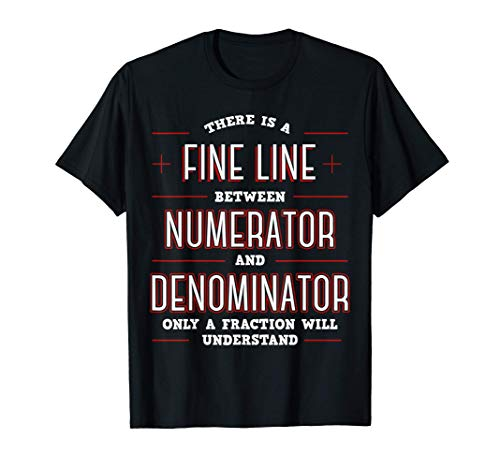 Math Algebraic Fractions Number Ratios Integers Division T-Shirt