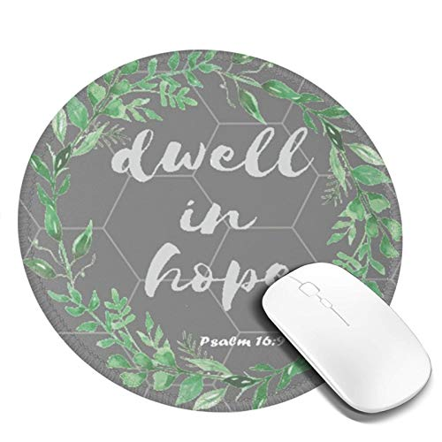 Gaming Mouse Pad, Round Mouse Mat Pad, Non-Slip Rubber Base Mousepad for Laptop, Computer Pc Office, 7.9 Inch, Dwell In Hope Psalm 16to9