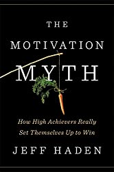 The Motivation Myth book cover