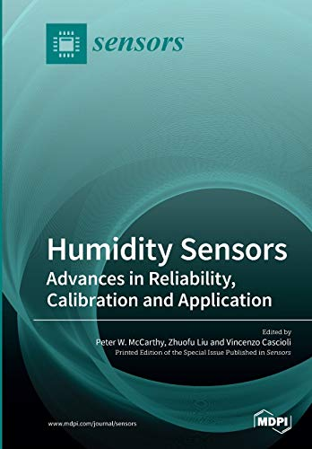 Humidity Sensors: Advances in Reliability, Calibration and Application