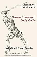 German Longsword Study Guide