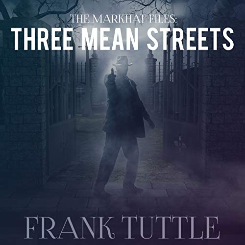 Three Mean Streets audiobook cover art