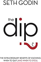 The Dip by Seth Godin (2007-11-05)