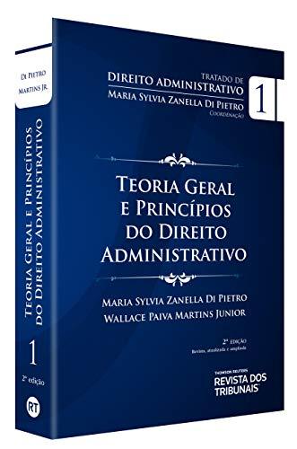 Tratado De Direito Administrativo V. I - Teoria Geral E Princípios Do Direito Administrativo