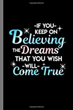 if you keep on believing
