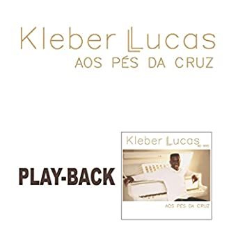 Aos Pés da Cruz (Playback)