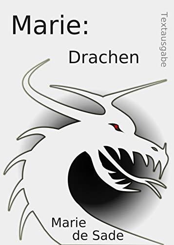 Marie: Drachen: Textausgabe