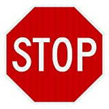 STOP SIGN Street road Sign (24 x 24)