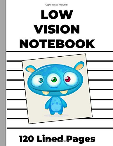 Low Vision Notebook: Extra Bold Lines for Low Vision, Visually Impaired Writers...