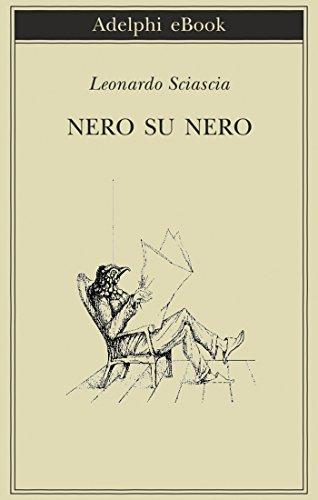Nero su nero (Biblioteca Adelphi Vol. 231)