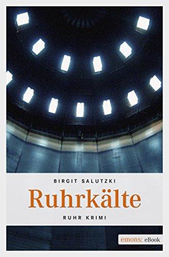 Ruhrkälte (Ruhr Krimi)