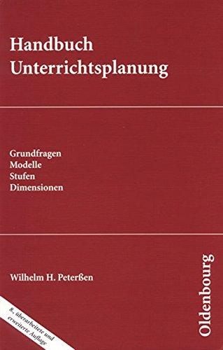 Wissenschaft Ehrenwirth: Handbuch Unterrichtsplanung: Grundfragen - Modelle - Stufen - Dimensionen