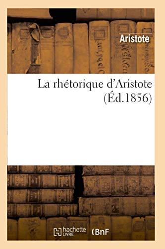 La rhétorique d'Aristote (Ed.1856)