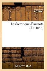 La rhétorique d'Aristote (Ed.1856) d'Aristote